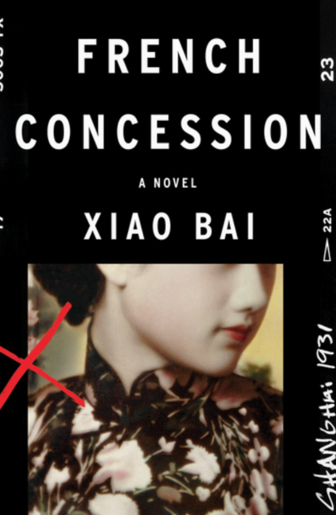 The French Concession by Xiao Bai. Read it at 24symbols!