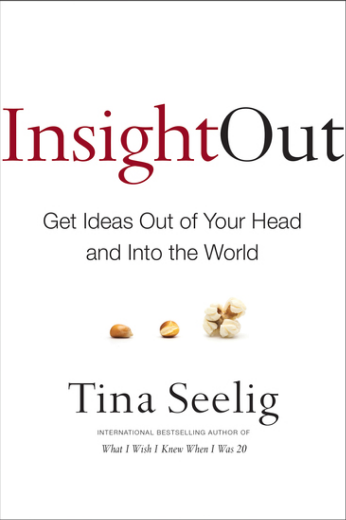Book: Insight Out by Tina Seeling. Read it at 24symbols!