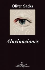 Alucinaciones, de Oliver Sacks