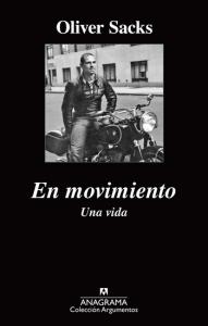 Oliver Sacks, En movimiento Una vida